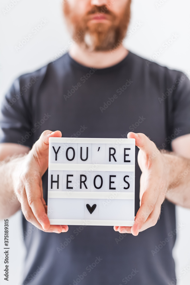 Fototapeta You are heroes concept