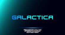 Galactica, A Bold Modern Sporty Typography Alphabet Font. Vector Illustration Design