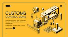 Customs Control Zone Isometric...