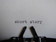 """The Words """"short Story"""" Typed On A Typewriter , Close Up"""