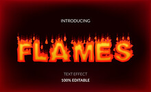 Fire Flames Editable Text Effect. Hot And Heat Suitable For Burning Effect.