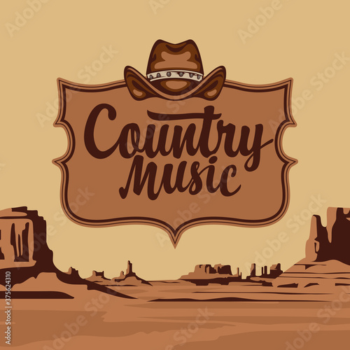 Country music poster with an inscription and a cowboy hat on the background of a scenic landscape Tapéta, Fotótapéta