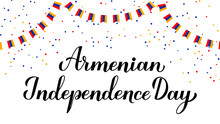 Armenia Independence Day Calligraphy Hand Lettering. Armenian Holiday Celebrated On September 21. Vector Template For Typography Poster, Banner, Greeting Card, Flyer, Etc