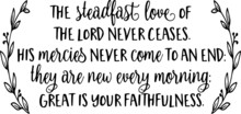 The Steadfast Love Of The Lord...