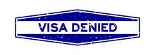 Grunge Blue Visa Denied Word H...