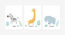 Cute Posters With A Little Zebra, Giraffe, And Elephant Vector Prints For Baby Room, Baby Shower, Greeting Card, Kids And Baby T-shirts, And Wear. Hand Drawn Nursery