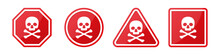 Set Of Danger Hazard Sign With Skull And Crossbones In Different Shapes In Red