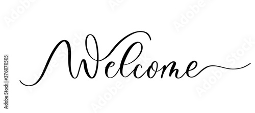 Fotografia Welcome - vector calligraphic inscription with smooth lines.