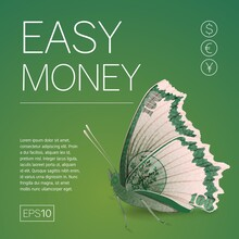 Easy Money. Creative Minimalistic Idea. Square Banner With Butterfly Banknote. Flyer To Attract Investment.