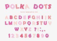 Cute Polka Dots Font In Pastel...