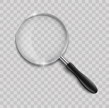 Magnifying Glass With Steel Frame. Realistic Magnifying Glass Lens On Transparent Background. 3d Magnifier Loupe Vector Illustration