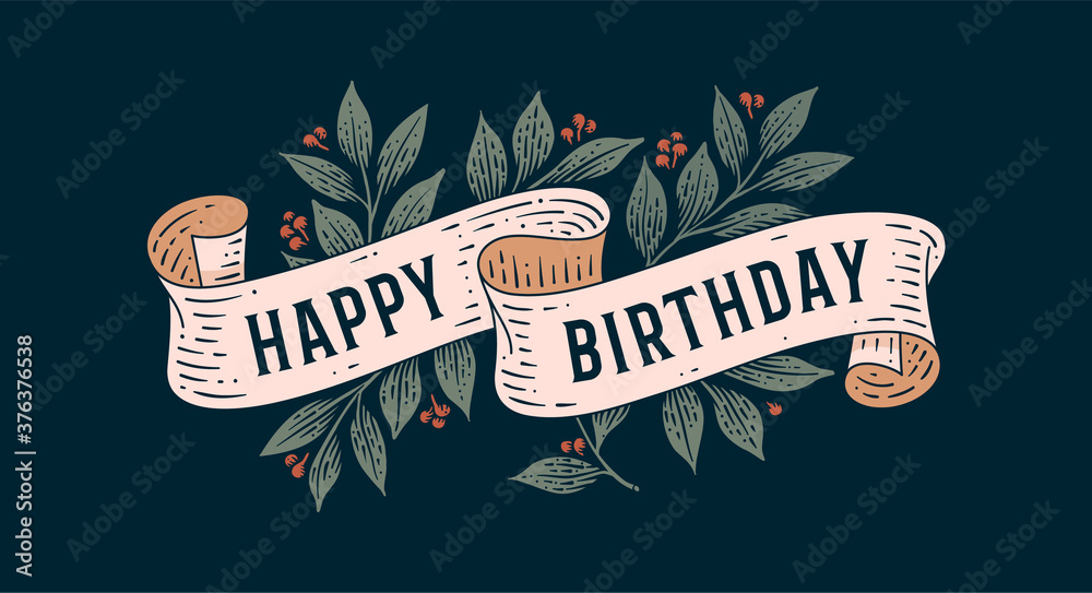 Fototapeta Happy Birthday. Retro greeting card with ribbon and text Happy Birthday. Old ribbon banner in engraving style. Old school vintage ribbon for greeting card happy birthday. Vector Illustration