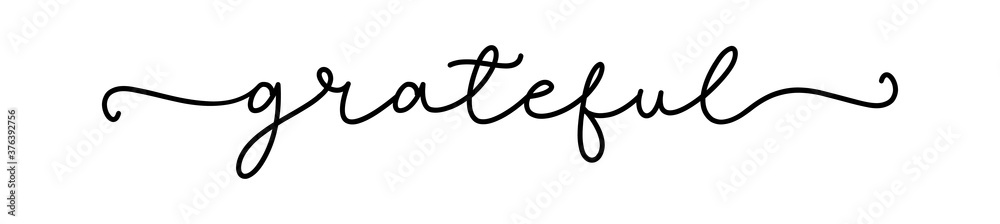 Fototapeta GRATEFUL. Inspiration typography script quote grateful. Handdrawn continuous line text, word - grateful. Lettering vector illustration for poster, card, t-shirt, tee.