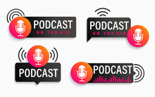 Set Podcast Logos And Symbols, Icons With Studio Microphone. Emblems For Broadcast,news And Radio Streaming. Template For Shows, Live Performances. Dj Audio Podcasting. Vector Illustration.