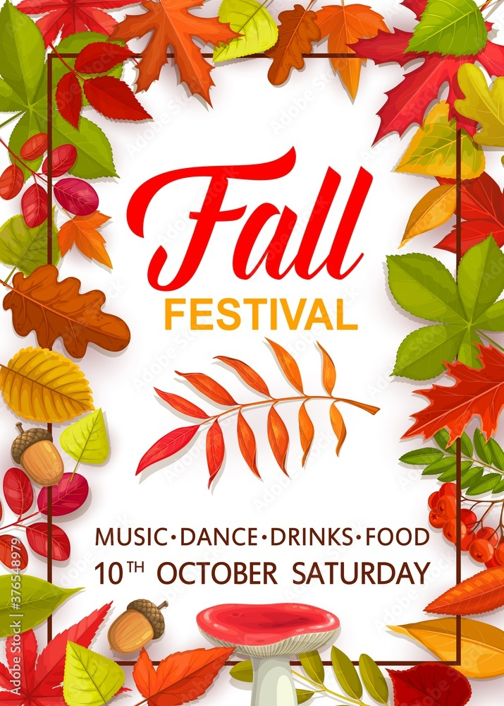 Fototapeta Fall festival flyer with bright tree leaves and mushrooms, vector invitation template for autumn season party celebration with music and dance. Cartoon design with chestnut, russula, rowan, oak acorn