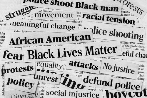 Fototapeta Black lives matter protests newspaper headlines. Concept of racism, inequality, social reform and justice obraz