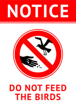 Do Not Feed Birds, Modern Forb...