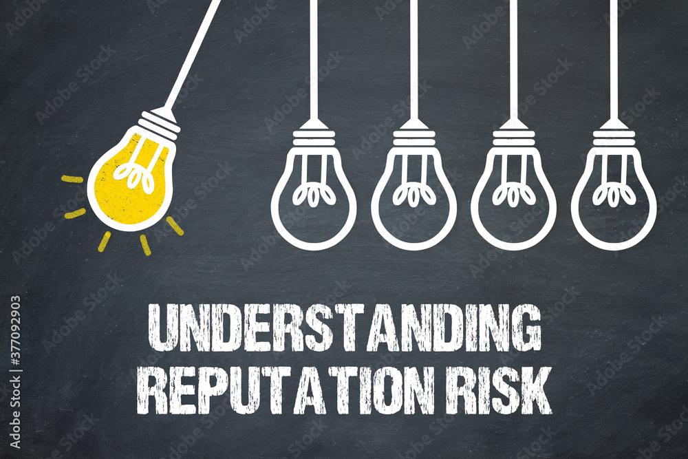 Fototapeta Understanding Reputation Risk