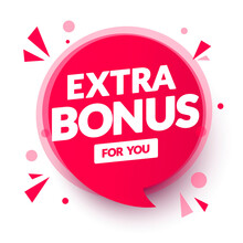 Vector Illustration Red Extra Bonus For You Speech Bubble.