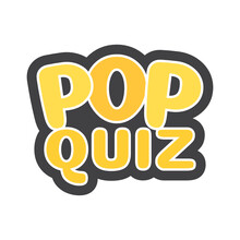 Pop Quiz Vector Text Illustration Background