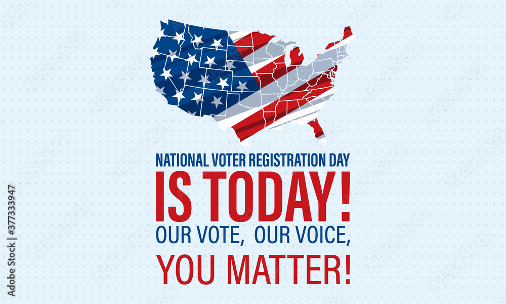 Fototapeta National Voter Registration Day. Celebrate this National Day on the fourth Tuesday in September. Poster, card, banner, background design.