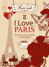 French Postcard Or Banner With The Famous Eiffel Tower, Parisian Street Cafe, Red Roses And Butterflies On An Old Paper Background. Romantic Vector Illustration With Words I Love Paris