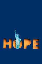 Statue Of Liberty And Hope Word.