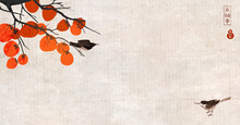 Date Tree With Persimmon Fruits And Two Little Birds On Vintage Background.Traditional Oriental Ink Painting Sumi-e, U-sin, Go-hua. Translation Of Hieroglyphs - Eternity, Freedom, Happiness