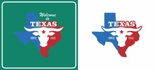 Colored Illustration Of Shield, Bull, Text, Texas State Map And Star. Vector Illustration Of The Emblem Of The State Of Texas In Red, Blue And White On A Green Background. Signboard Welcome To Texas.