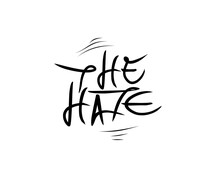 The Hate Lettering Text On Whi...