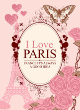French Postcard Or Banner With The Famous French Eiffel Tower, Roses And Butterflies On The Pink Background. Vector Illustration In Vintage Style With Words I Love Paris In Oval Frame