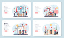 Politician Web Banner Or Landing Page Set. Idea Of Election And Governement