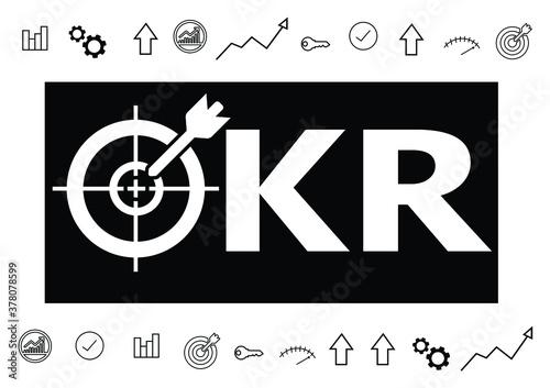 Photo OKR - Objective Key Results acronym, New business concept