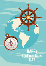 Happy Columbus Day Celebration With Ship Rudder And Earth Planet