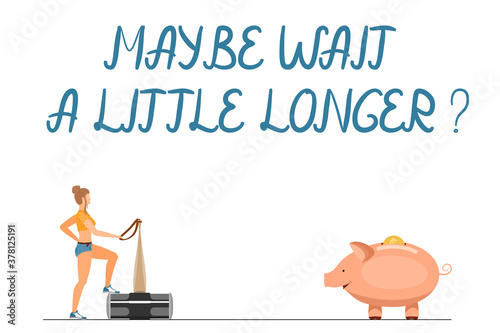 Maybe wait a little longer - handwritten letters Wallpaper Mural