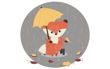 Vector Illustration Of A Fox Cub In The Autumn Rain Under An Umbrella.