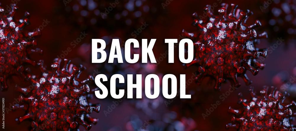 Fototapeta message BACK TO SCHOOL in front of dark coronavirus background