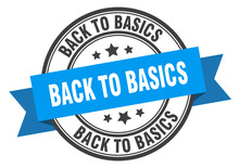 Back To Basics Label Sign. Rou...