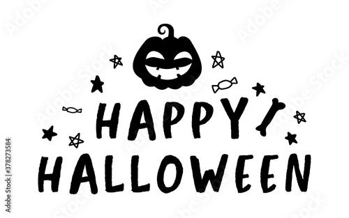 Fototapeta HAPPY HALLOWEEN. Vector text Happy Halloween with pumpkin, candy and stars. Banner, poster, greeting card. Happy Halloween party invitation background. Black and white illustration. obraz