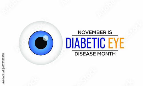 Fotografija Vector illustration on the theme of Diabetic eye disease awareness month observed each year during November