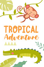 Tropical Adventure Travel Poster Design With Cheeky Little Monkey And Green Crocodile, Colored Vector Illustration
