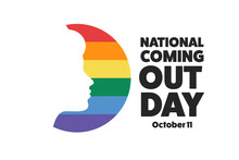 National Coming Out Day. Octob...