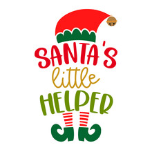 Santa's Little Helper - Phrase For Christmas Baby / Kid Clothes Or Ugly Sweaters. Hand Drawn Lettering For Xmas Greetings Cards, Invitations. Good For T-shirt, Mug, Gift, Printing Press. Little Elf.