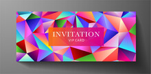 Colorful VIP Invitation Template With Rainbow Polygon Background, Geometric Poly Pattern (triangle Mosaic Shape Texture). Premium Holiday Design Template Useful For Gift Certificate, Voucher, Gift Car