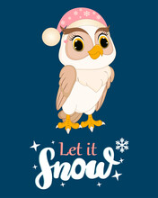Cute Owl. Lettering Let It Show.Perfect For Greeting Cards, Party Invitations, Posters, Stickers, Pin, Scrapbooking, Icons. Lettering Baby. Vector Illustration
