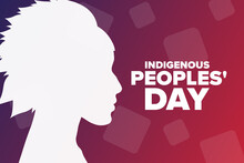 Indigenous Peoples Day. Holiday Concept. Template For Background, Banner, Card, Poster With Text Inscription. Vector EPS10 Illustration.