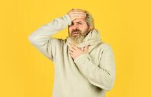 Terrible Headache. Bearded Hip...