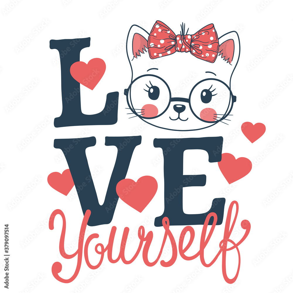 Fototapeta Love Yourself slogan for t-shirt with cute cat girl face