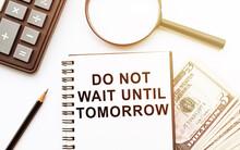 Writing Note Showing Do Not Wa...