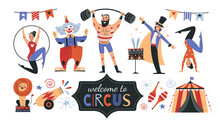 Set Of Colorful Circus Icons And Banner Text - Welcome To The Circus - With Performers, Acrobats, Strong Man, Lion And Big Top Tent, Colored Vector Illustration